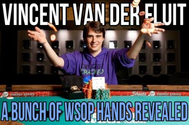 Vincent van der Fluit: A Bunch of WSOP Hands Revealed - De eerste dag (deel 1)