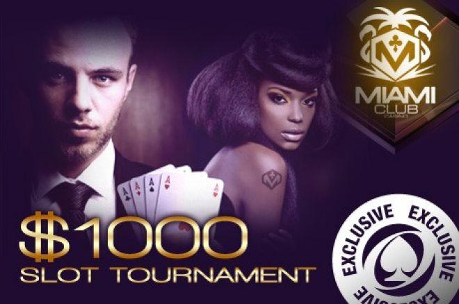 Laimėk dalį iš $1,000 išskirtiniame PokerNews Slot turnyre, Miami Club Casino 0001