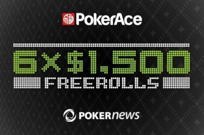 Pozostało pięć freerolli z pulą $1,500 na PokerAce 0001