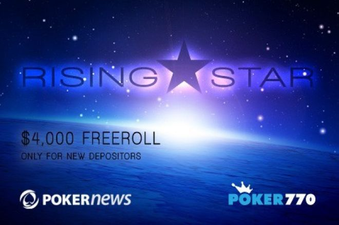 Qualification for the $4,000 PokerNews Rising Star Freeroll is Now Open! 0001