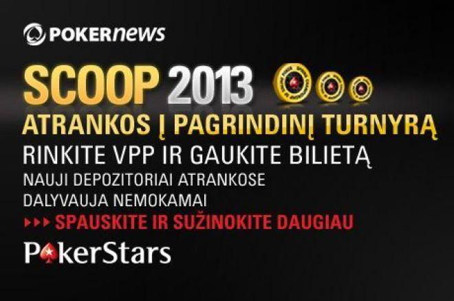 Kvalifikacijos laikotarpis į PokerStars SCOOP atrankinius turnyrus baigsis netrukus 0001