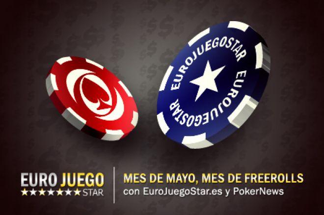 Mes de Mayo, Mes de Freerolls lunes 20 de Mayo con EuroJuegoStar.es 0001