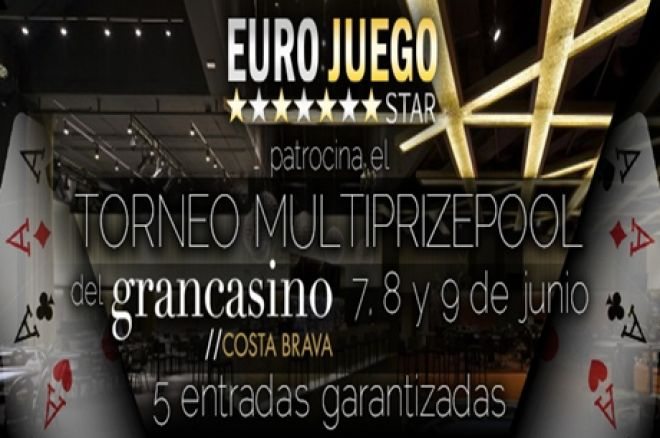 III Torneo MultiPrizepool Gran Casino Costa Brava by Eurojuego Star, del 7 al 9 de Junio. 0001