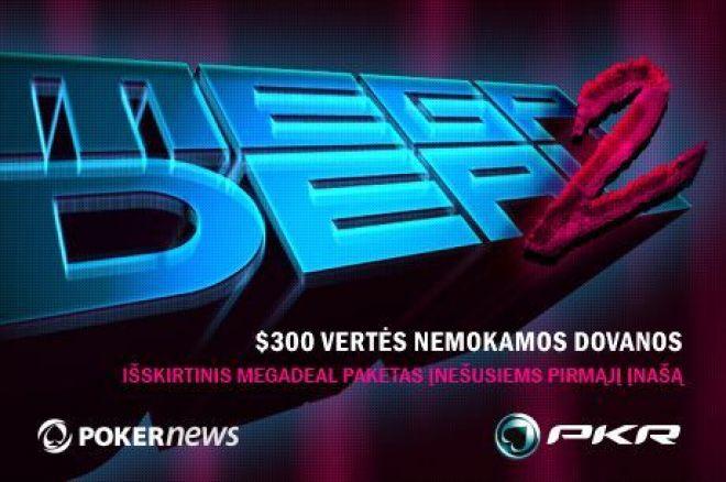 Padidink savo kapitalą su PokerNews PKR MEGADEAL 2 0001