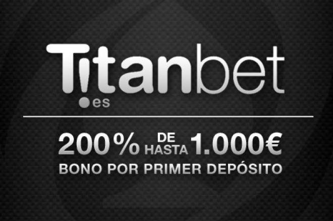 Torneos los fines de semana y 10€ gratis en TitanBet.es 0001