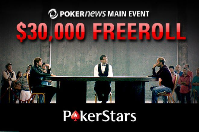 Zahrajte si o podíl z $30,000 v PokerNews $30k Main Event Freerollu 0001