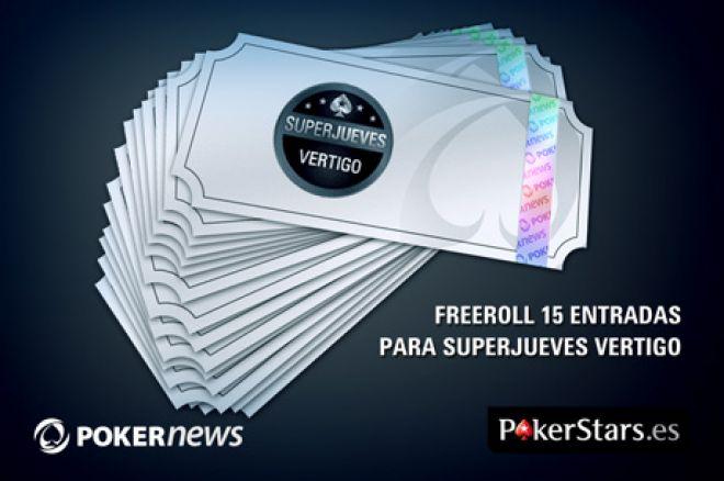 Freeroll para conseguir 15 entradas para el SuperJueves Vertigo 0001