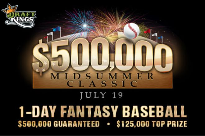 Introducing the $500,000 Midsummer Classic on DraftKings 0001