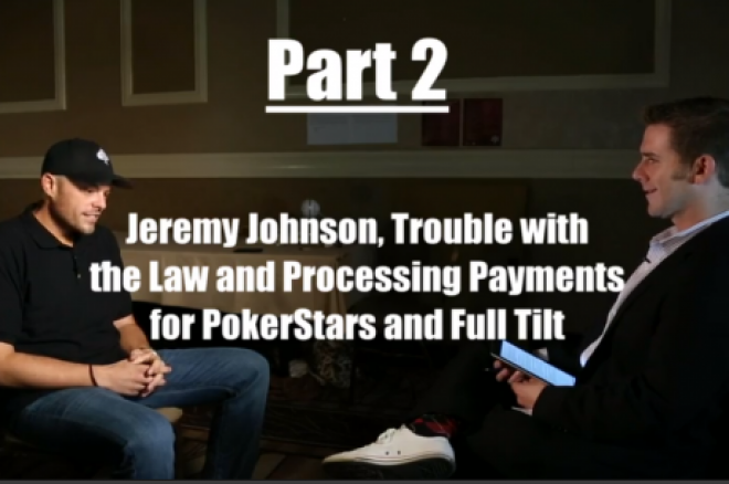 Chad Elie Exclusive, Part 2: Jeremy Johnson, the Legality of Online Poker Processing and More 0001