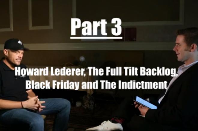 Chad Elie Exclusivo, Parte 3: Howard Lederer, el Backlog de Full Tilt Poker Backlog y Más 0001