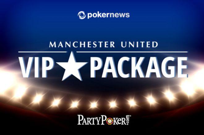 PokerNews i PartyPoker u Ekskluzivnom Freerollu Dele Tri Paketa za Old Traford 0001