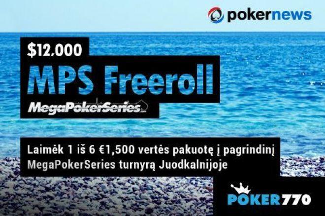 Dalyvauk ir laimėk €1,500 vertės pakuotę į pagrindinį MPS turnyrą Juodkalnijoje 0001