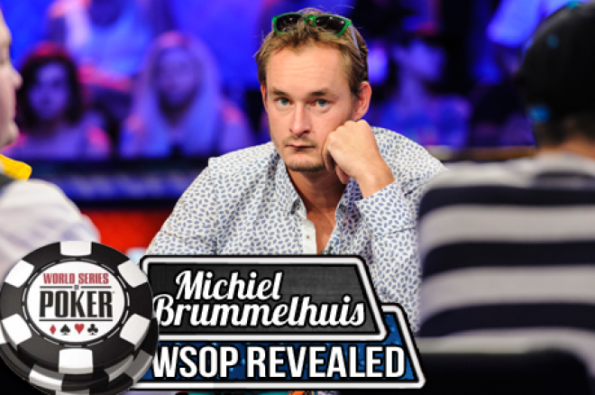 Michiel Brummelhuis: WSOP Revealed - De finaletafel komt in beeld (deel 6)