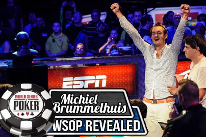 Michiel Brummelhuis: WSOP Revealed - Brummelhuis wordt een November Niner! (deel 7)