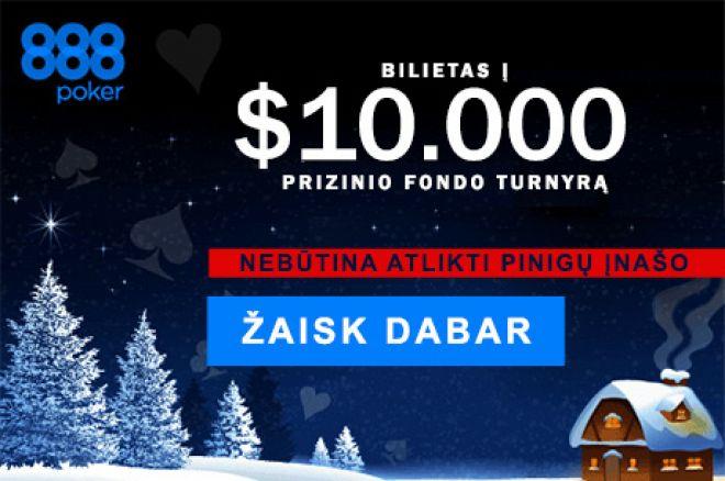 Dalyvaukite kiekvieną dieną vykstančiuose $10,000 vertės nemokamuose turnyruose 888poker... 0001
