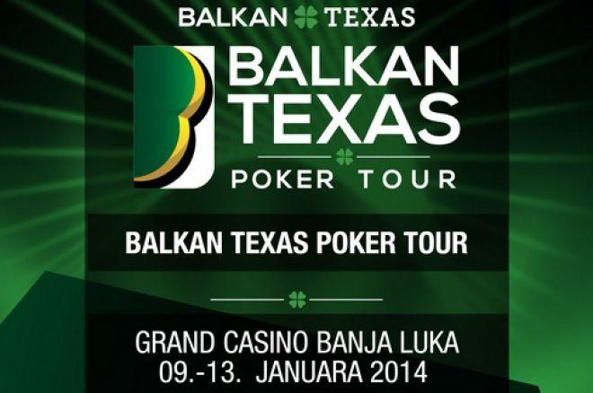 Balkan Texas Poker Tour, 10-13. Januar Grand Casino Banja Luka 0001