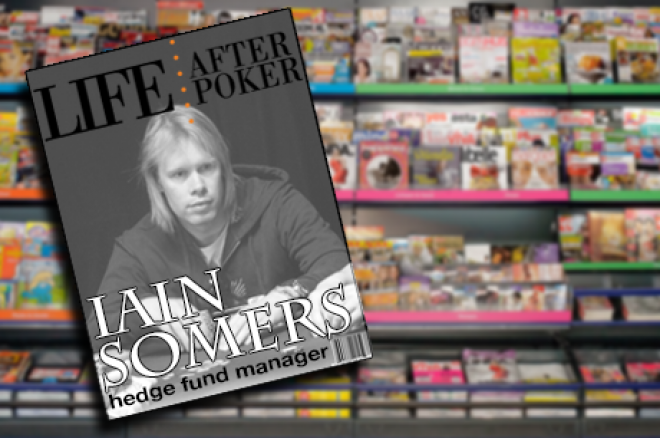 Life after Poker – hedge fund manager Iain Somers