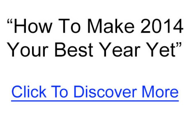 How To Make 2014 Your Best Year Yet 0001