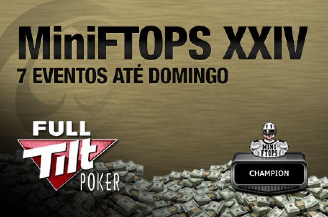 MiniFTOPS XXIV Terminam Domingo - 7 Torneios e $1,425,000 Ainda em Jogo 0001