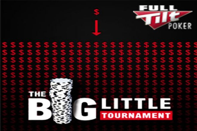 Juega por $20,000 garantizados en el Big Little Tournament de Full Tilt Poker 0001