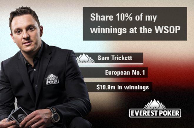 Earn a Share of 10% Sam Trickett's WSOP Winnings! 0001