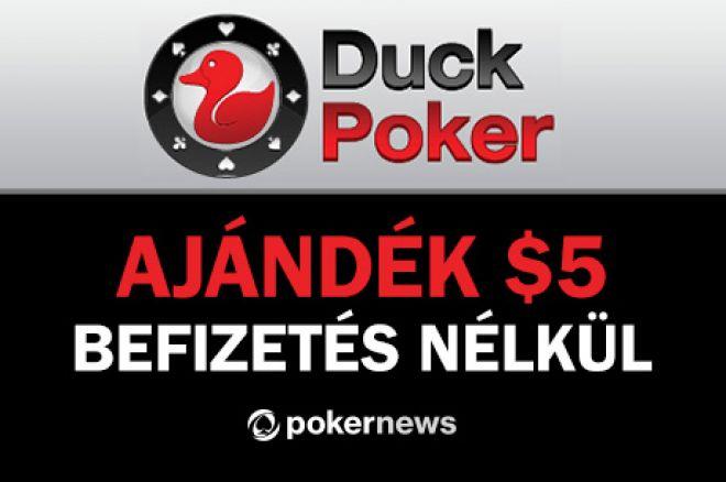 $5 ajándék a PokerNews új játékosainak a DuckPoker-en, befizetés nem szükséges 0001