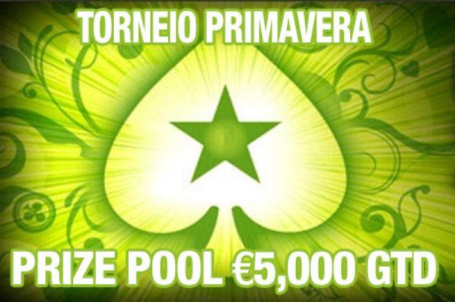 Torneio Primavera - Exclusivo para Jogadores Portugueses, com €5,000 Garantidos! 0001