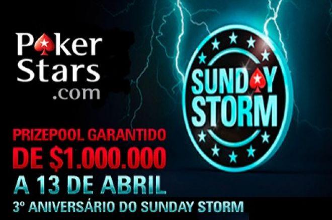 Hoje às 18:30 $1,000,000 de Prize Pool Garantido no 3º Aniversário do Sunday Storm 0001