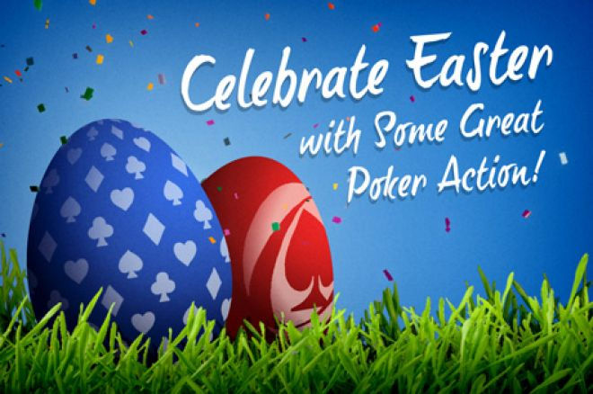 online poker on Easter
