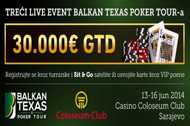 Balkan Texas Poker Tour u Sarajevu od 13.-16. Juna 2014. sa €30.000 GTD 0001