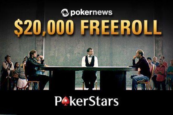 """Šiandien įvyks paskutinis """"PokerNews 20k Freeroll"""" PokerStars kambaryje 0001"""
