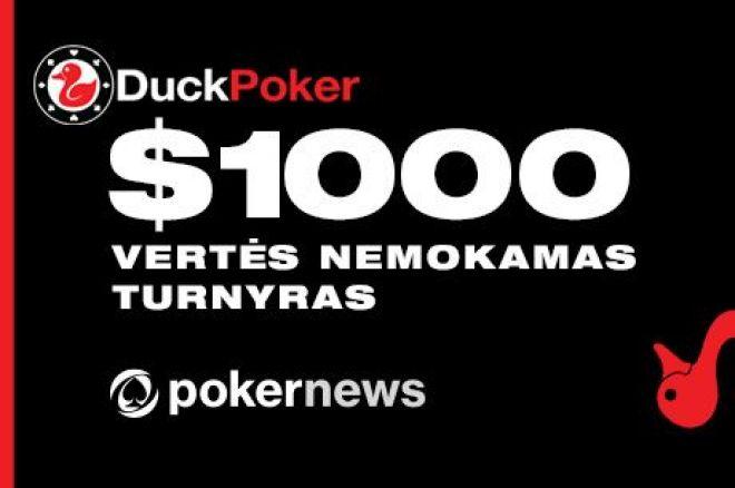 DuckPoker kambaryje - PokerNews 1,000 dolerių prizinio fondo nemokamas turnyras! 0001