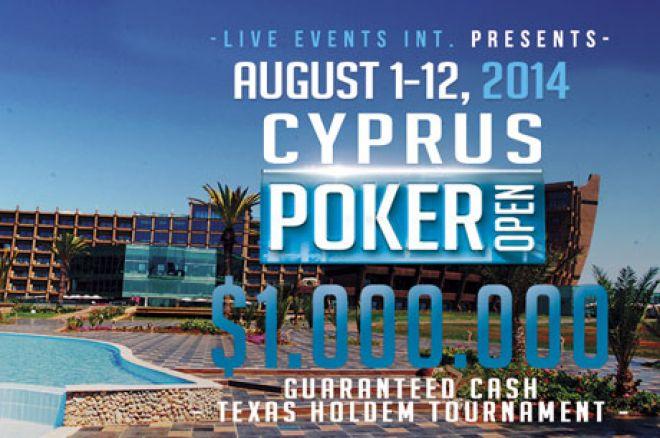 Preko $1 Milion GTD na Cyprus Poker Openu 2014 od 1. - 12. Avgusta 0001