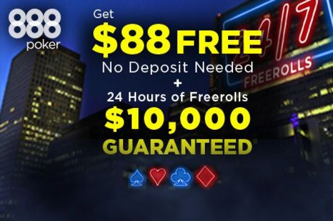 Win Big in 888poker 24/7 Freerolls!  $500,000 up for Grabs! 0001