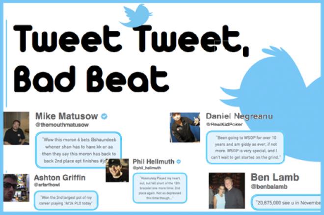 Tweet Tweet Bad Beat - World Series of Poker vraagt om hulp & De Meulder gaat weer leven