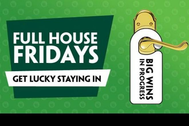 Full House Friday σήμερα στο Paddy Power Poker! 0001