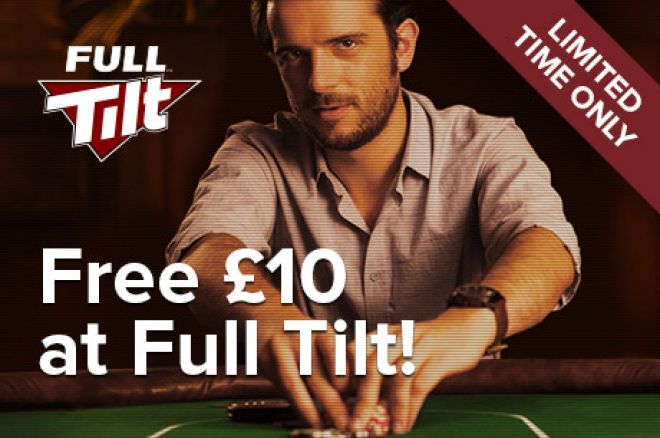 Quick! Grab Your Free £10 From Full Tilt Today! 0001