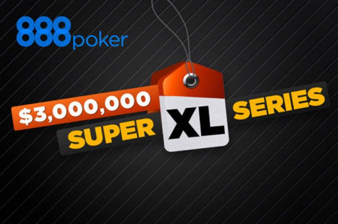 Play in the Super XL Series at 888poker for Free! 0001