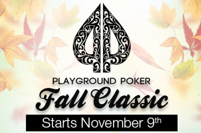 The 2014 Playground Poker Fall Classic Starts November 9 0001