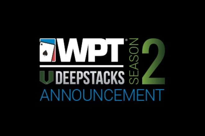 WPTDeepStacks Season 2