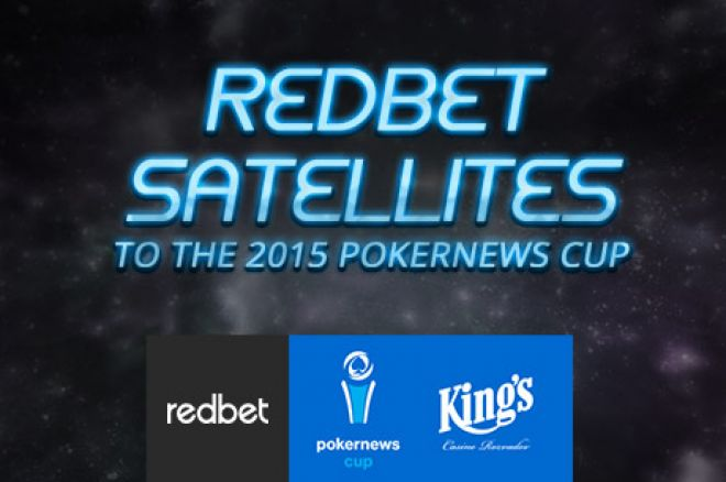 Redbet satellites pokernews cup