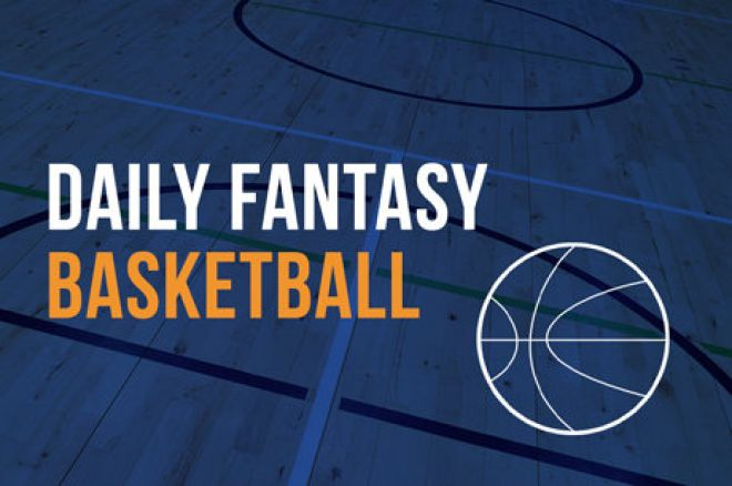 Daily Fantasy Basketball Contests You Can't Miss: Friday, Feb. 20 0001