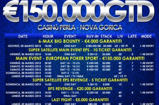 EPS u Novoj Gorici od 5. do 9. Marta 500€ (450+50€) Reentry 150.000€ GTD 0001