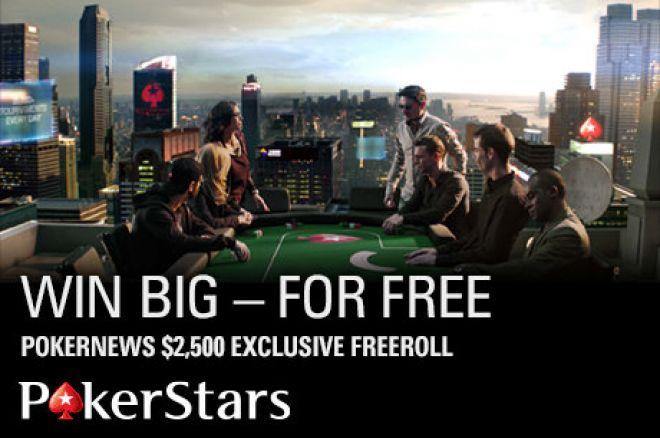 Sve Što Trebate Znati o Sledećem $2.5K PokerNews-Ekskluzivnom Freerollu na PokerStarsu 0001