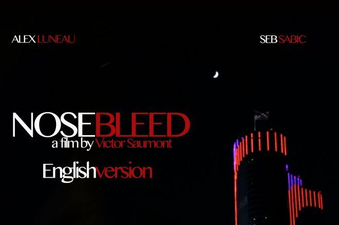 Nosebleed Poker Documentary