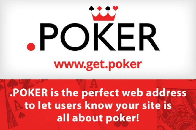 Don't Get Dealt Out, Public Registrations Open for .POKER Domain Names 0001