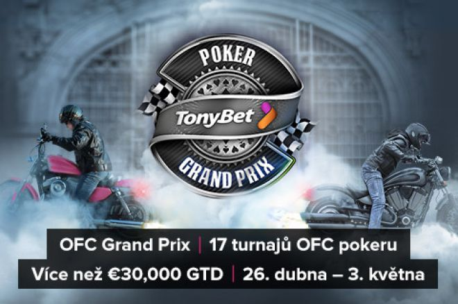 ofc grand prix at tonybet poker