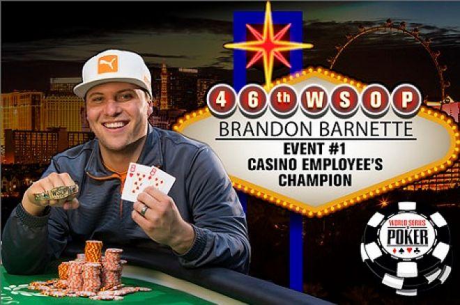 2015 WSOP Event #1 Brandon Barnette