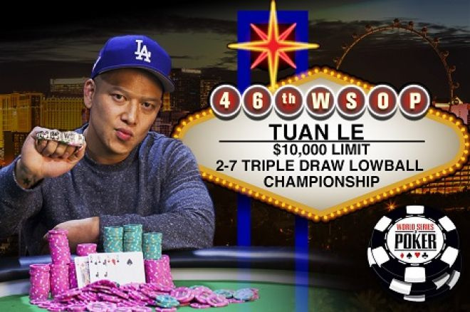 Tuan Le WSOP Event #7 Lowball Championship