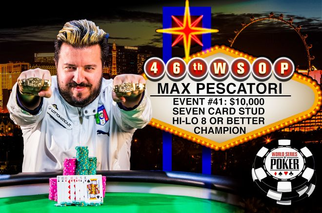 Max Pescatori Vence Evento #41 - $10,000 Seven Card Stud Hi-Lo 8 or Better Championship... 0001